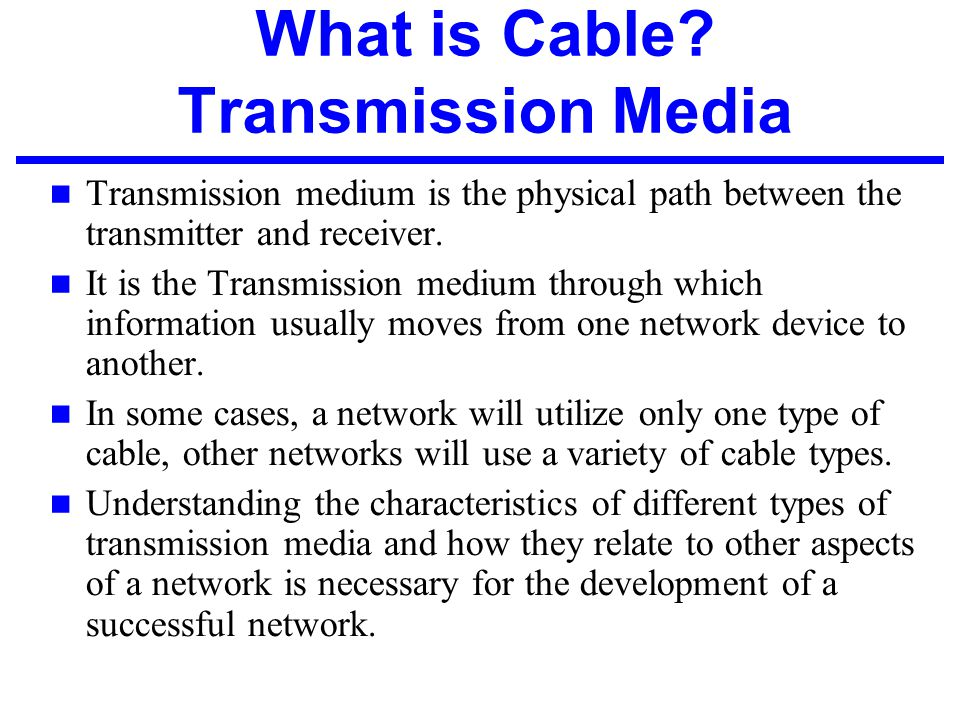 What is Cable Transmission Media