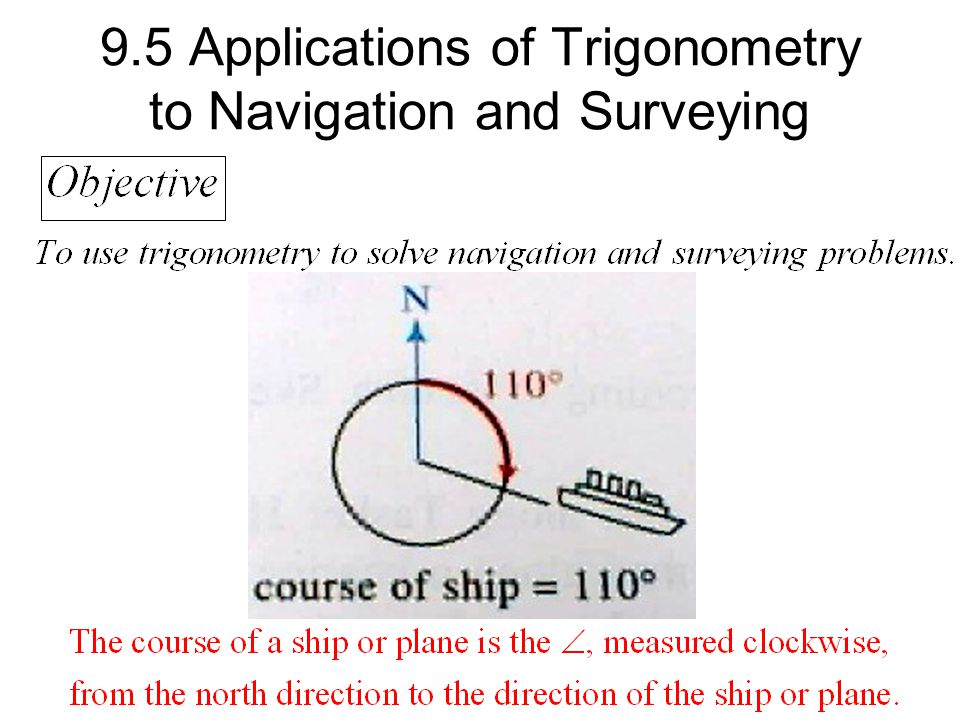 Applications of Trigonometry to Navigation and Surveying - ppt video