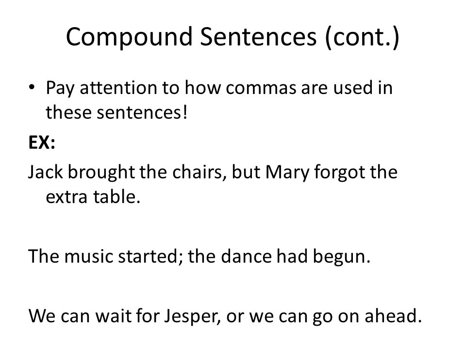 Compound Sentences (cont.)