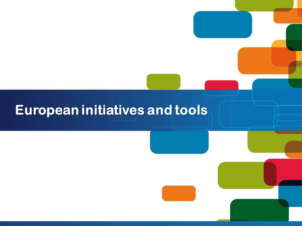 European initiatives and tools