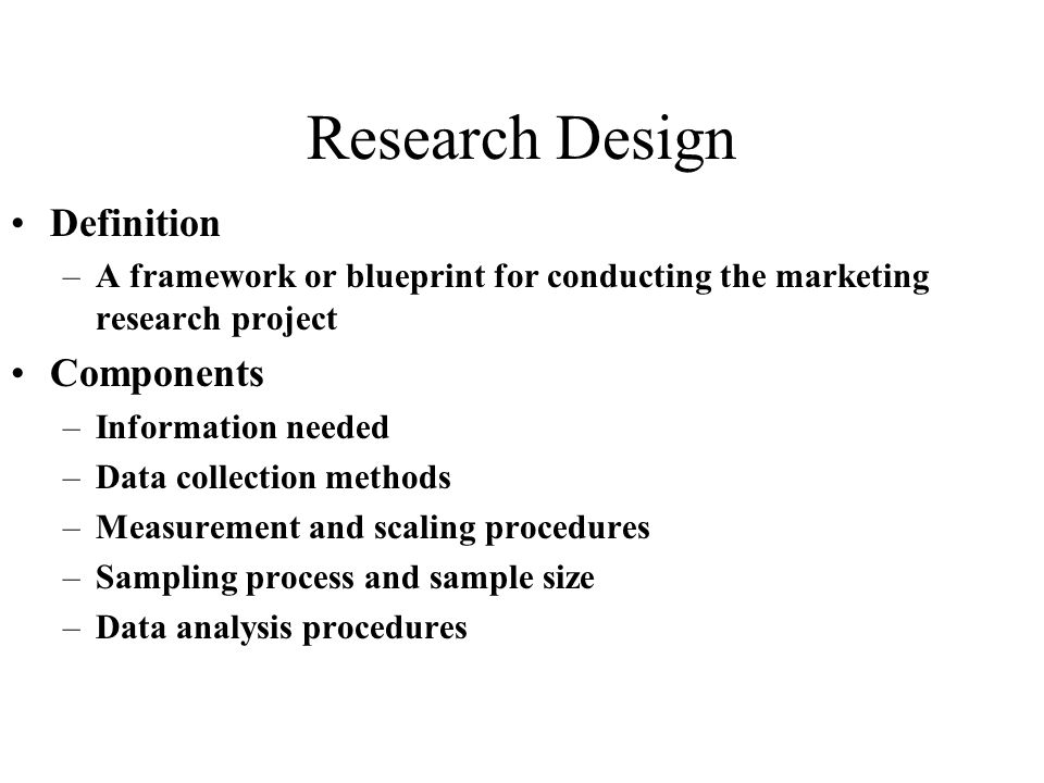 Recap step 1 identify and define the problem or opportunity ppt 6 research design definition components malvernweather Gallery