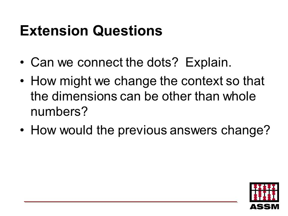 Extension Questions Can we connect the dots Explain.