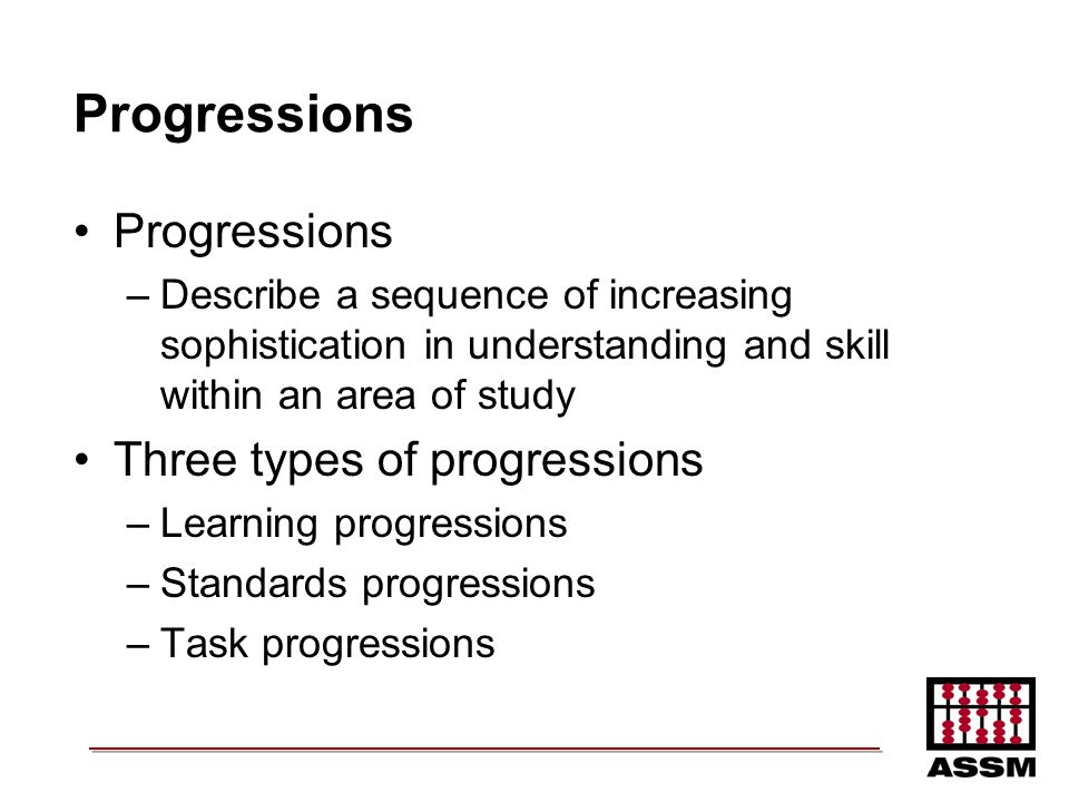 Progressions Progressions Three types of progressions