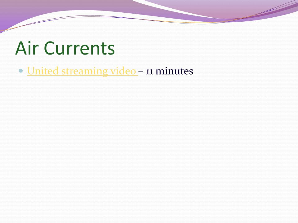Air Currents United streaming video – 11 minutes