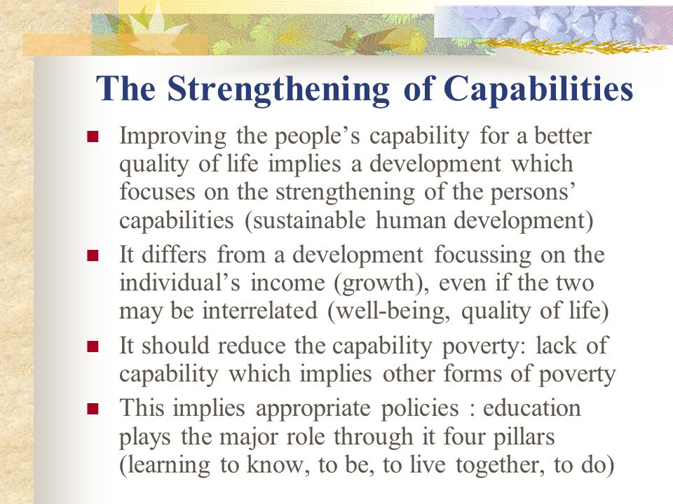 The Strengthening of Capabilities