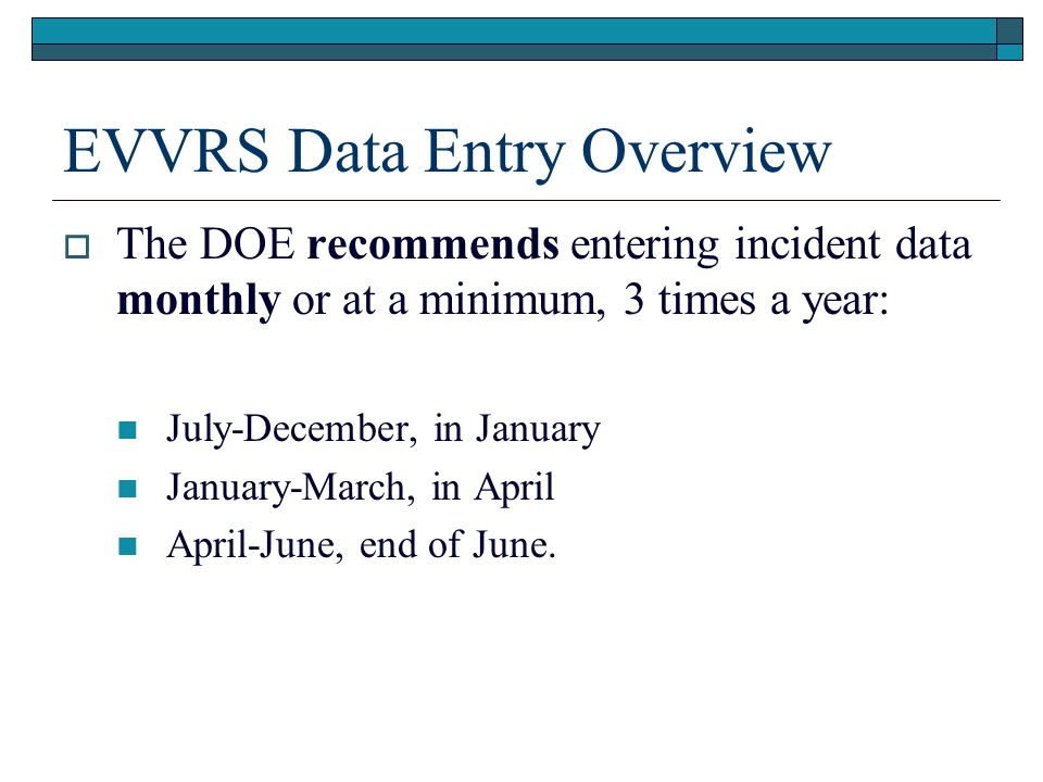 EVVRS Data Entry Overview