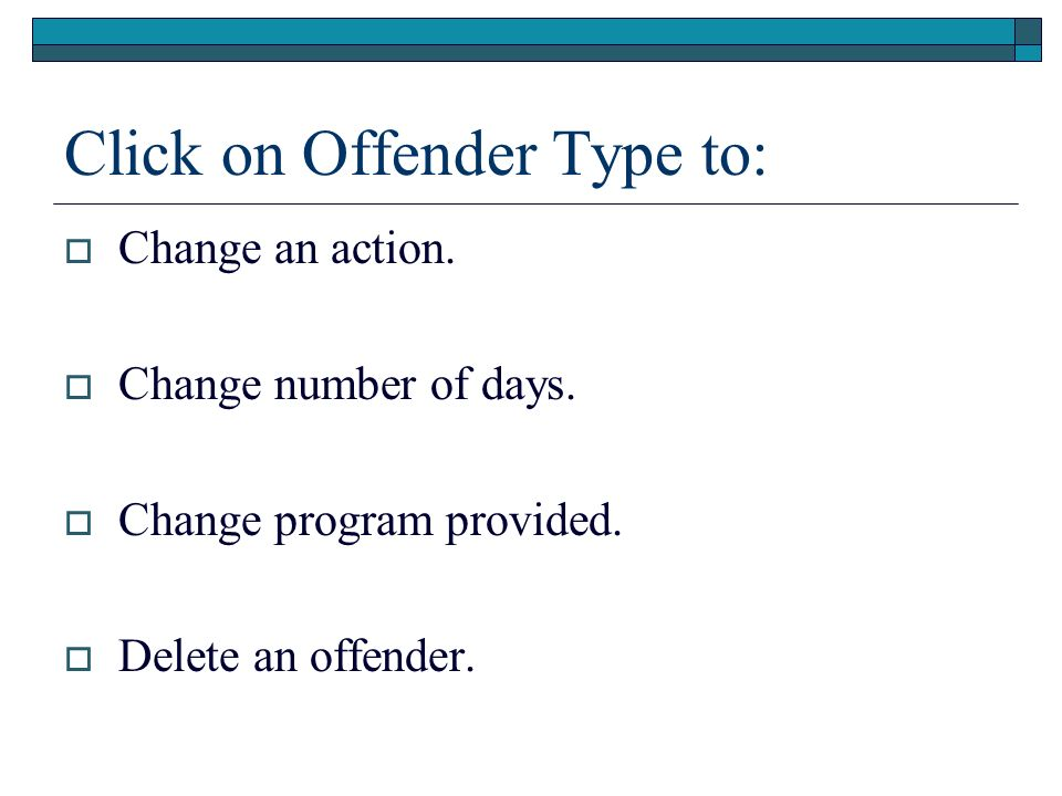 Click on Offender Type to:
