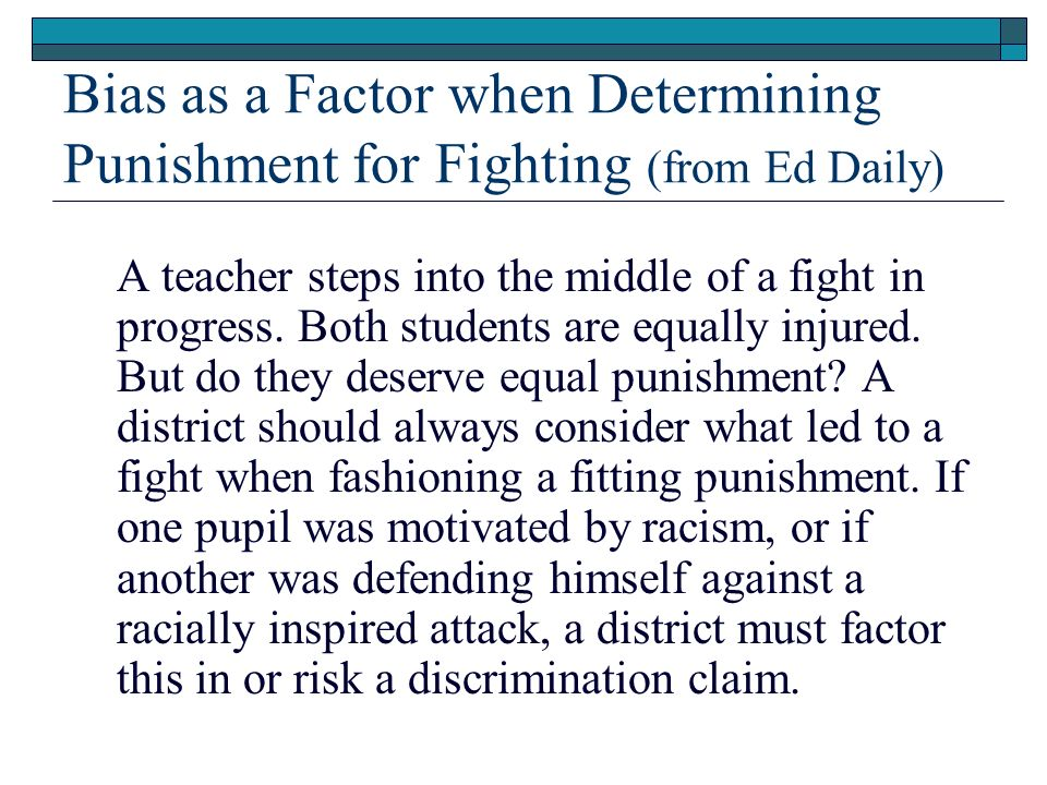 Bias as a Factor when Determining Punishment for Fighting (from Ed Daily)