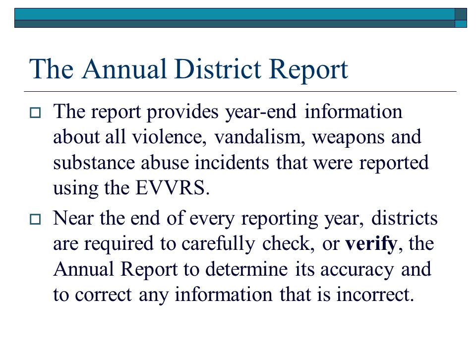 The Annual District Report