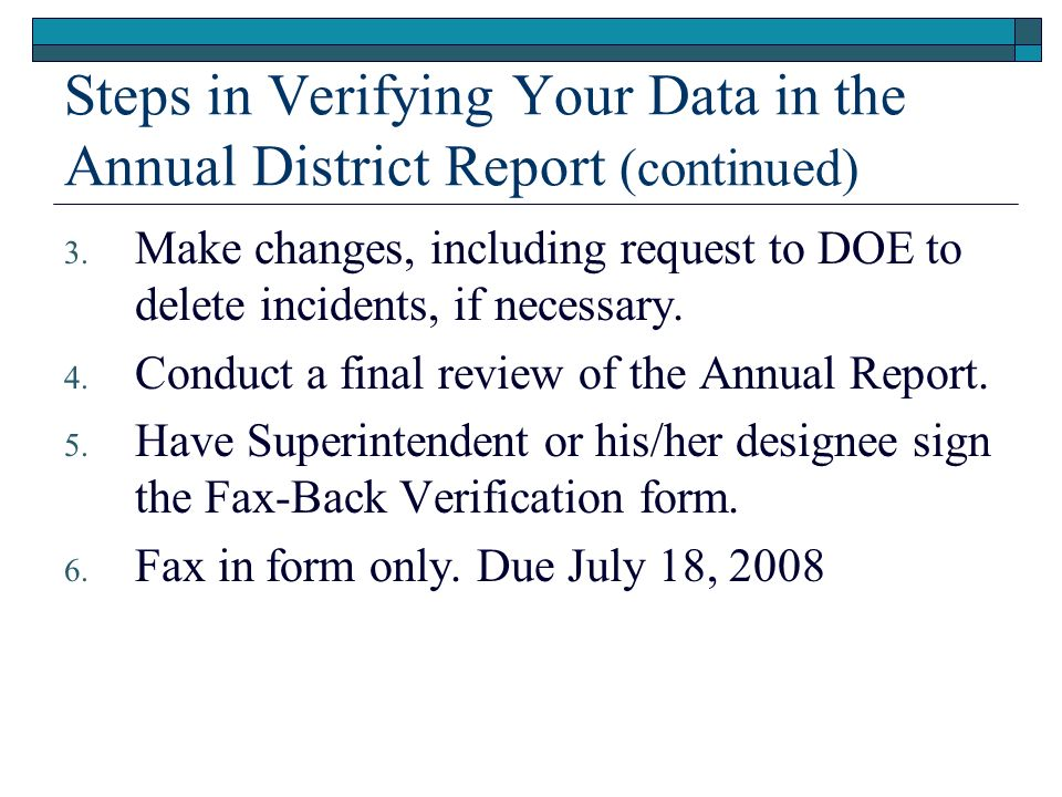 Steps in Verifying Your Data in the Annual District Report (continued)