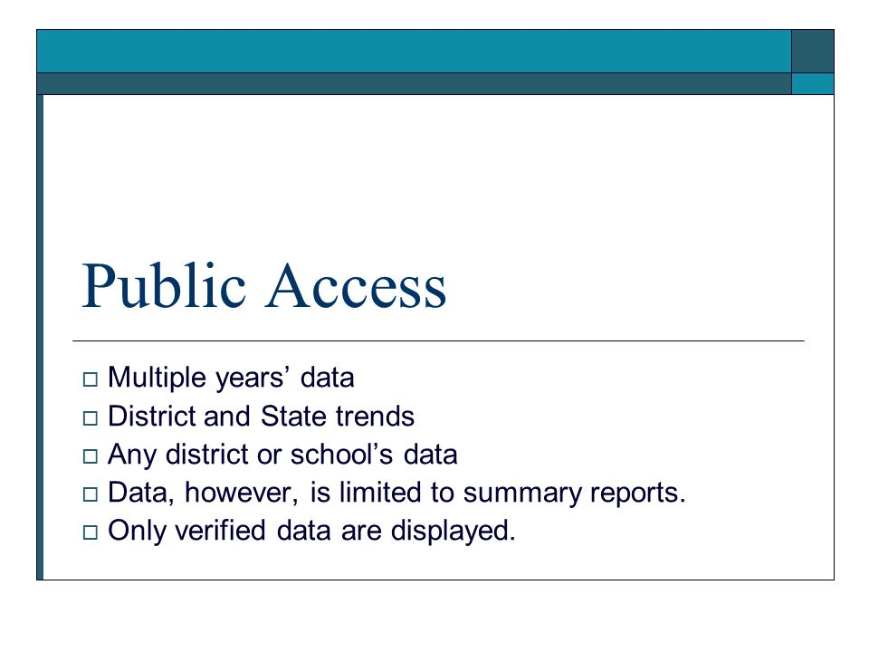 Public Access Multiple years' data District and State trends