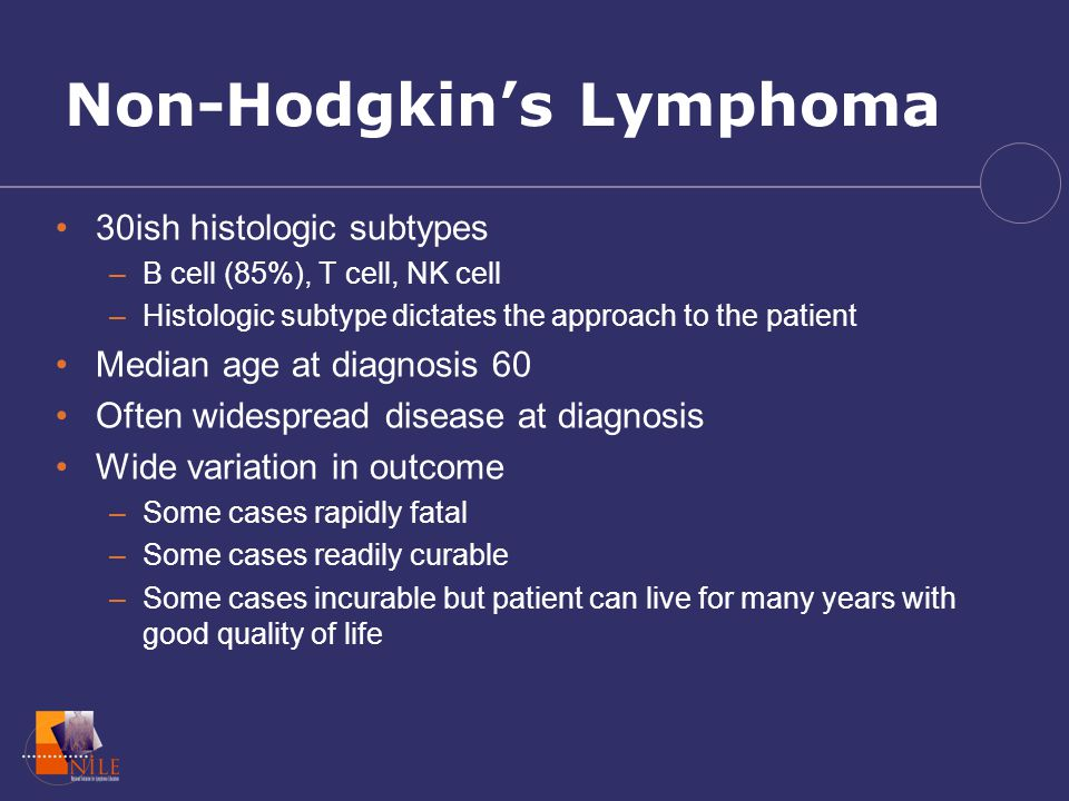 Goals Understand the differences between Hodgkin Lymphoma
