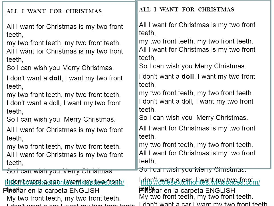 all i want for christmas is my two front teeth 3 oh christmas tree oh christmas tree oh christmas tree how lovely are your branches - Oh Christmas Tree How Lovely Are Your Branches Lyrics