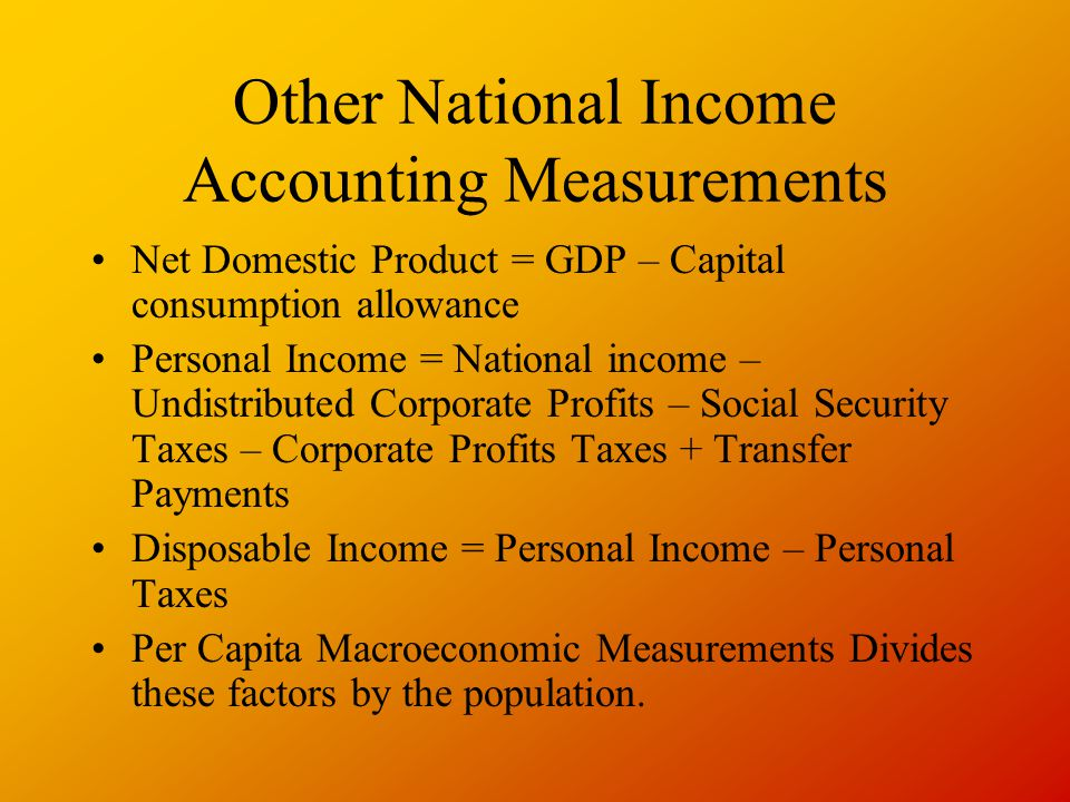 Other National Income Accounting Measurements