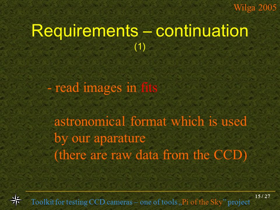 Requirements – continuation (1)