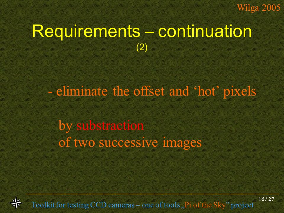 Requirements – continuation (2)