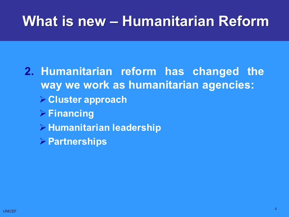 What is new – Humanitarian Reform