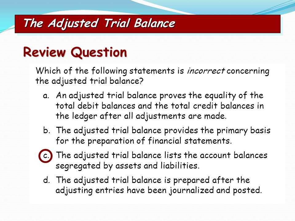 Review Question The Adjusted Trial Balance