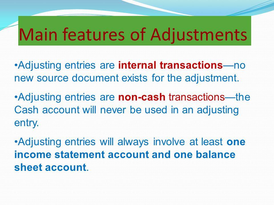 Main features of Adjustments