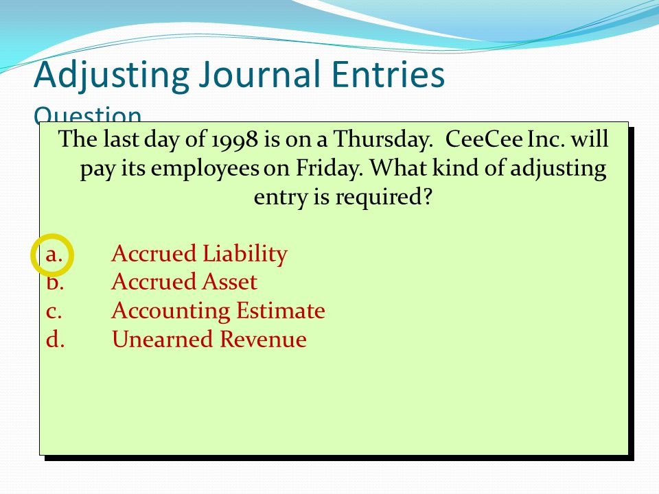Adjusting Journal Entries Question