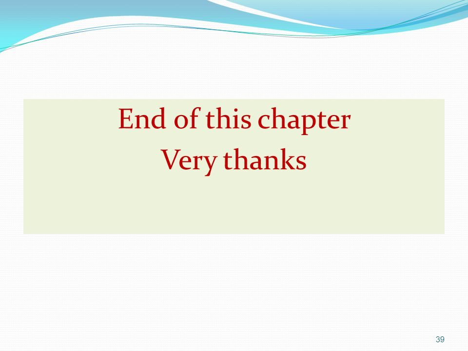 End of this chapter Very thanks
