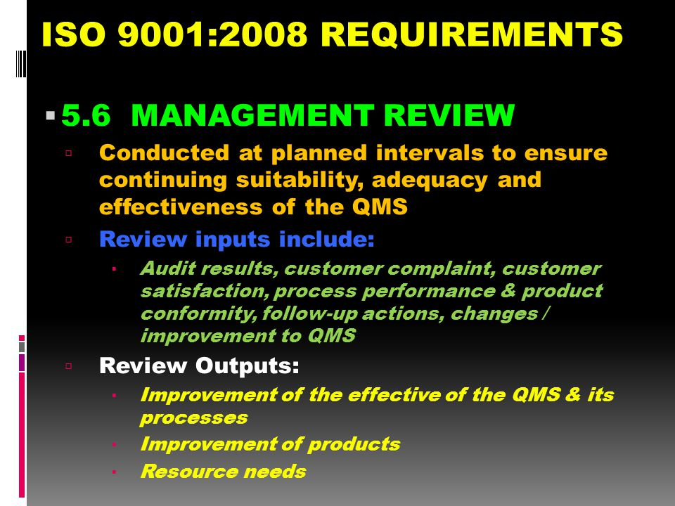 ISO 9001:2008 REQUIREMENTS 5.6 MANAGEMENT REVIEW