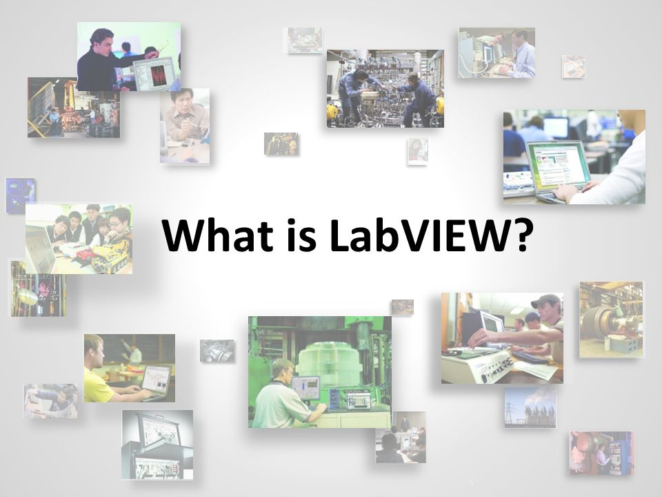 What You'll Do Today Learn LabVIEW fundamentals - ppt video