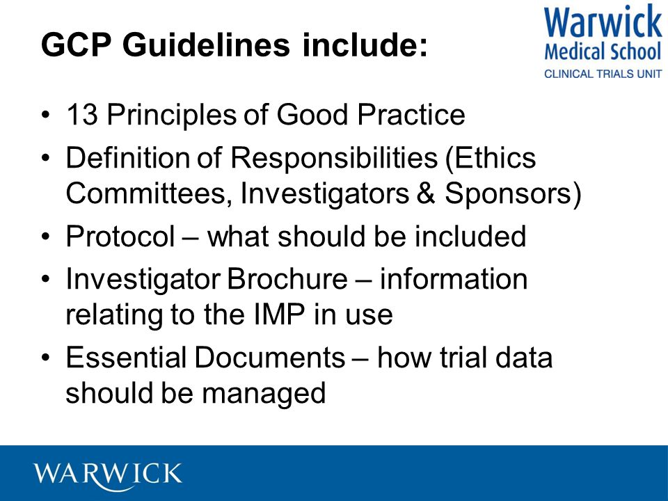 GCP Guidelines include:
