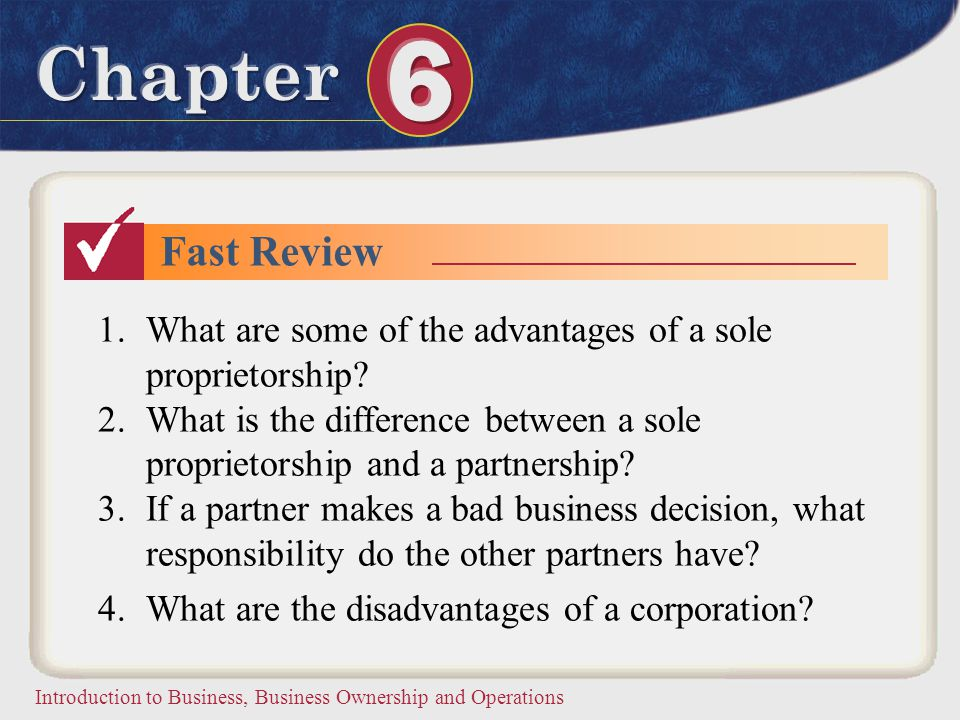 Fast Review What are some of the advantages of a sole proprietorship