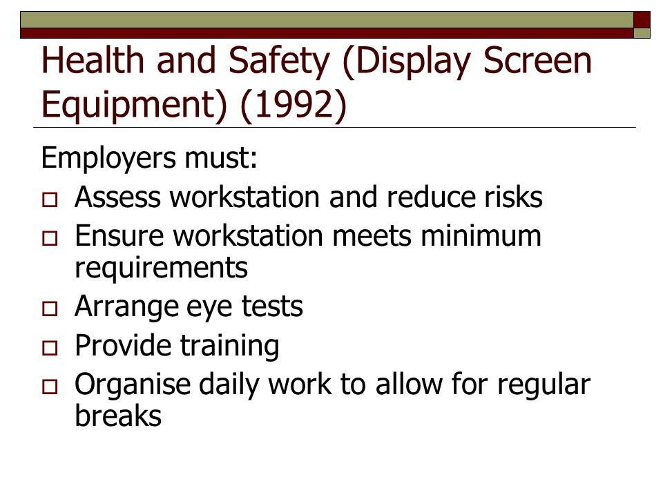 Health and Safety (Display Screen Equipment) (1992)