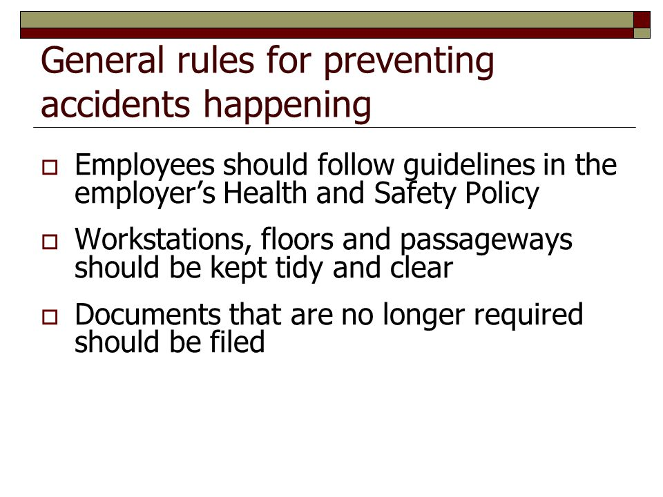 General rules for preventing accidents happening