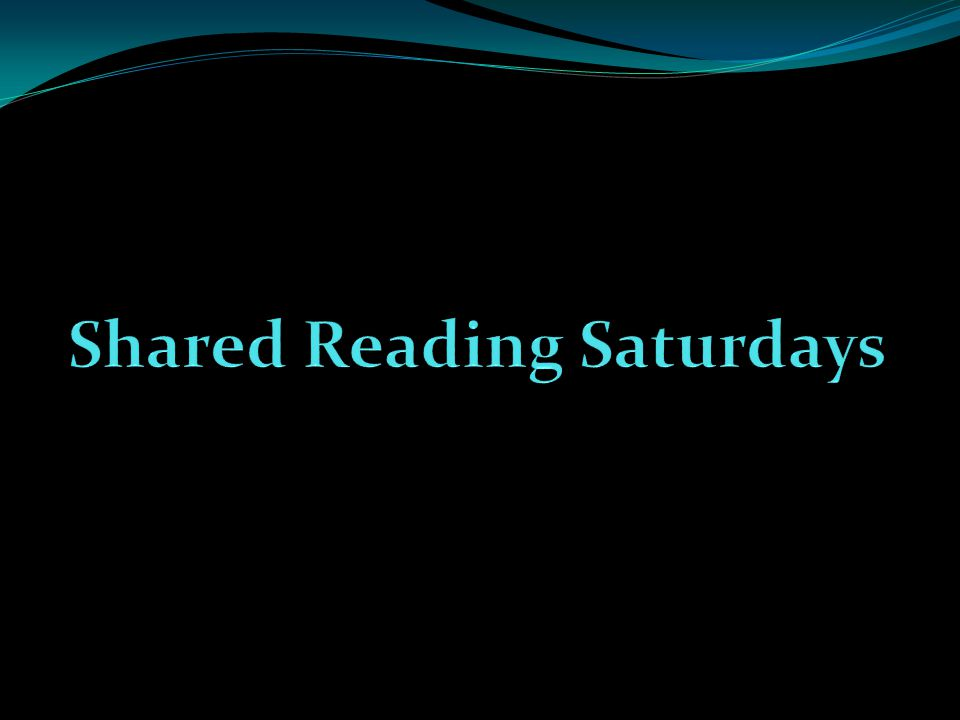 Shared Reading Saturdays