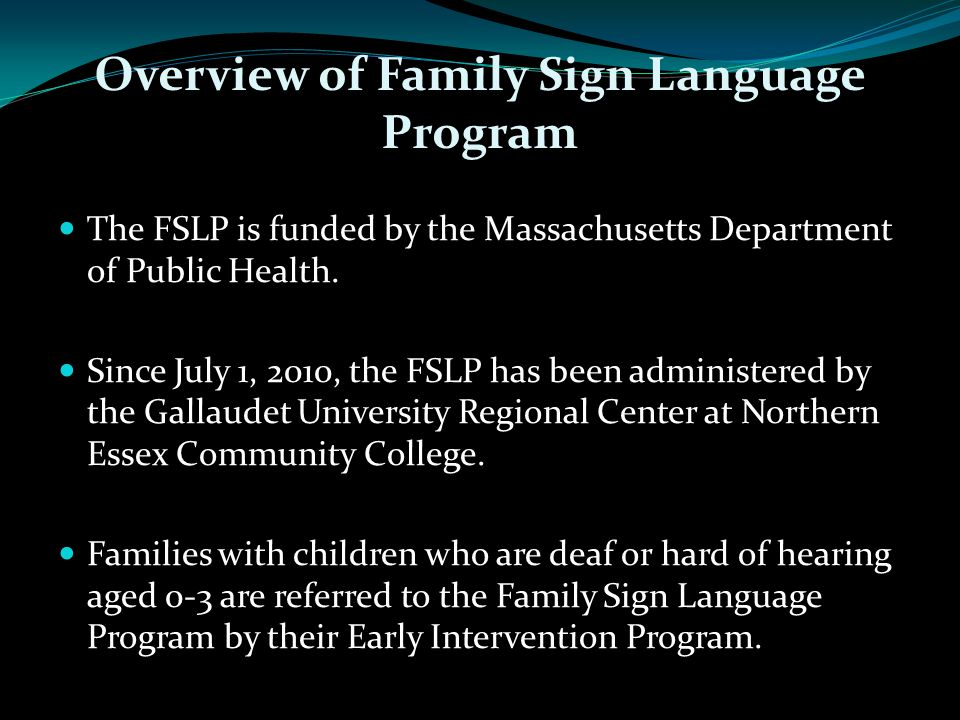 Overview of Family Sign Language Program