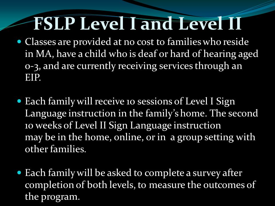 FSLP Level I and Level II
