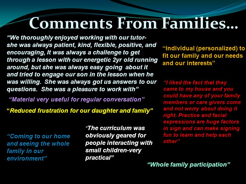 Comments From Families…