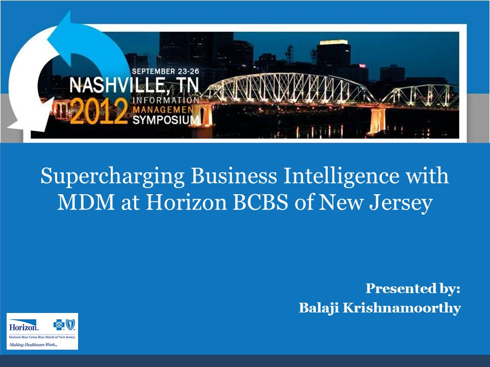 Supercharging Business Intelligence with MDM at Horizon BCBS of New