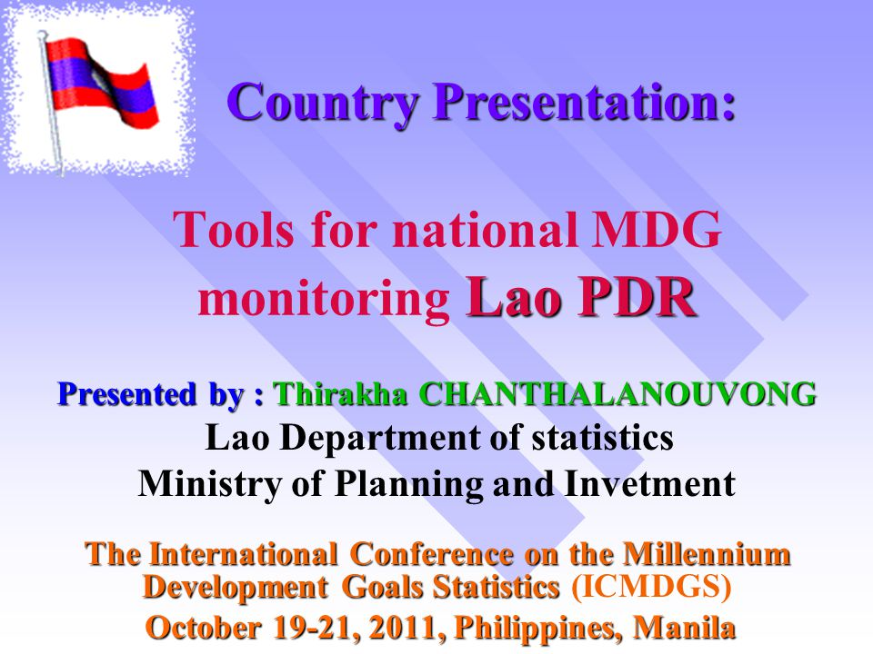 Tools for national MDG monitoring Lao PDR