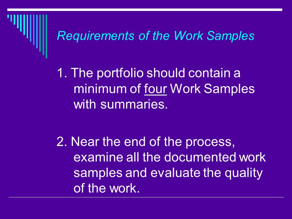 Requirements of the Work Samples