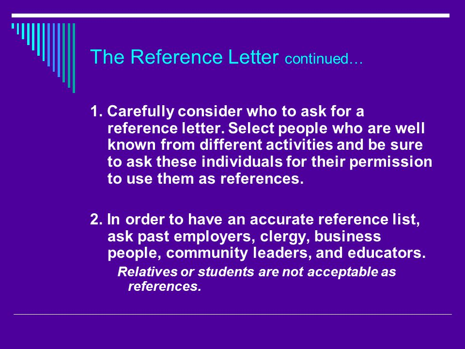 The Reference Letter continued…