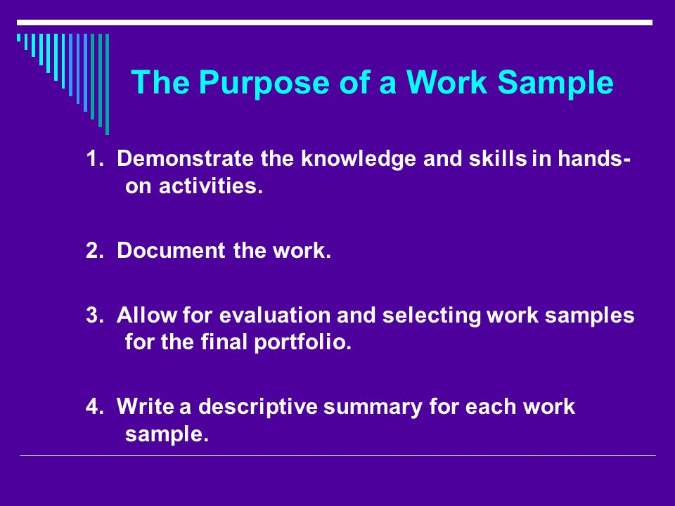 The Purpose of a Work Sample