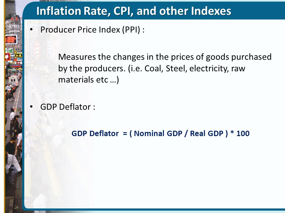 Inflation Rate, CPI, and other Indexes
