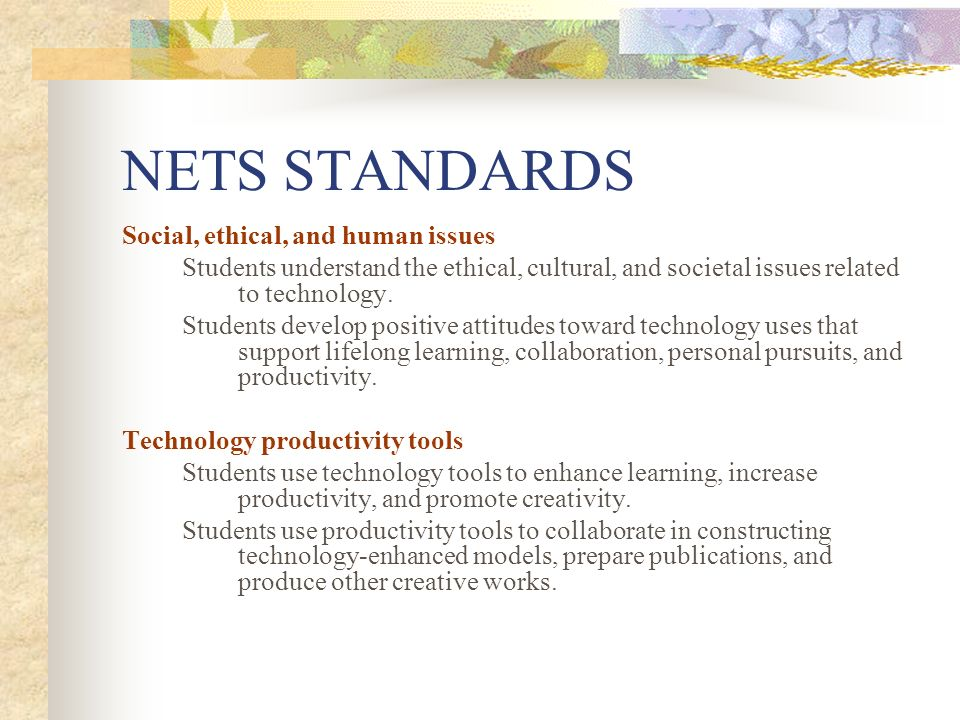 NETS STANDARDS Social, ethical, and human issues