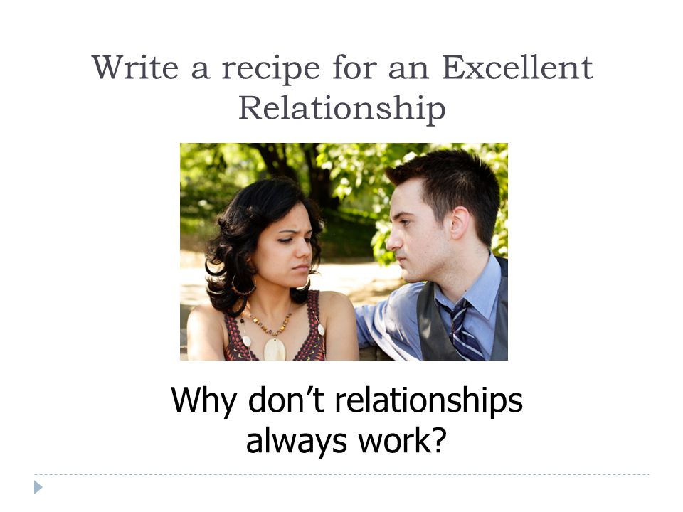 Write a recipe for an Excellent Relationship