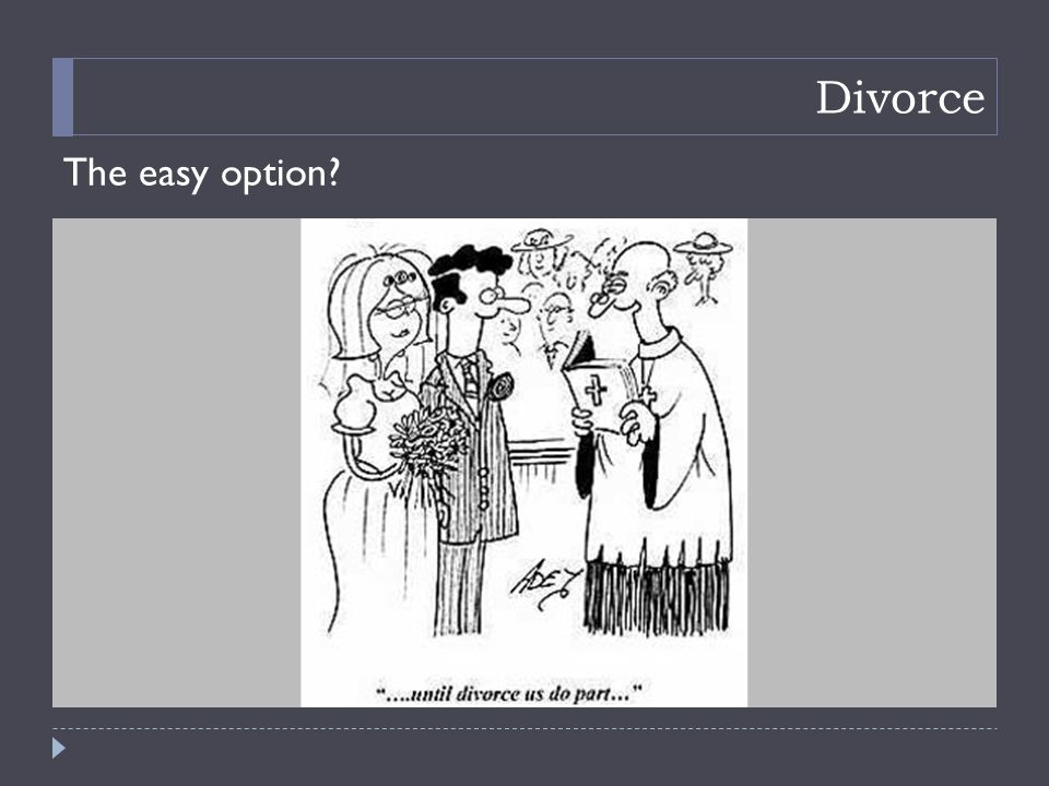 Divorce The easy option