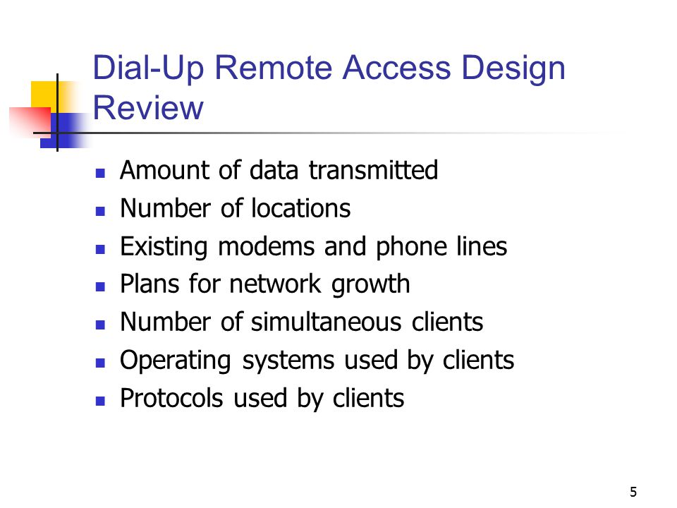 Dial-Up Remote Access Design Review