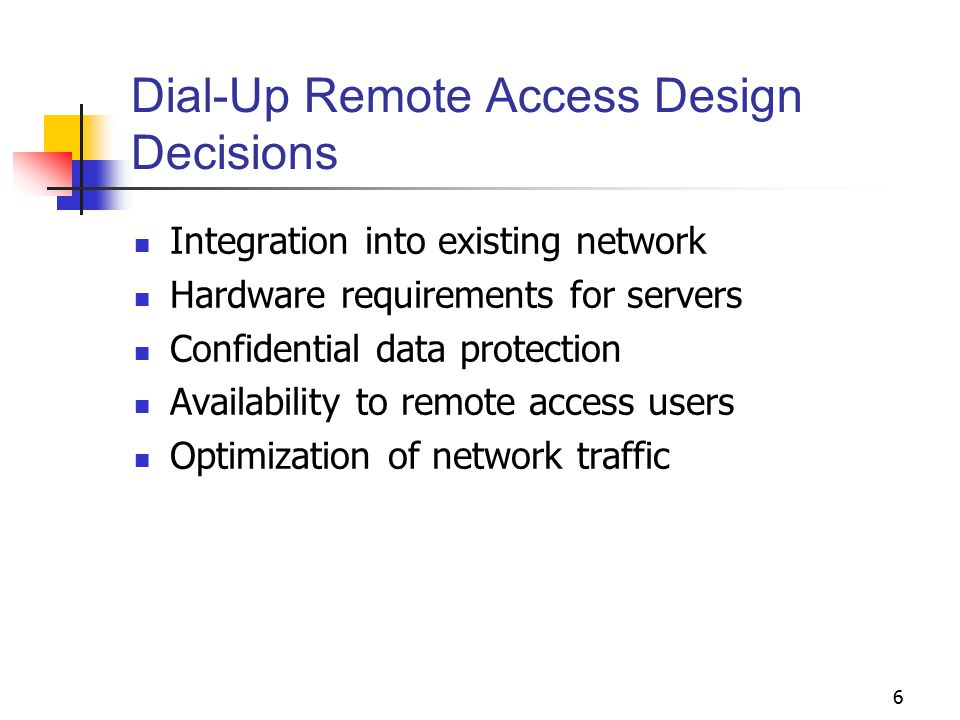 Dial-Up Remote Access Design Decisions
