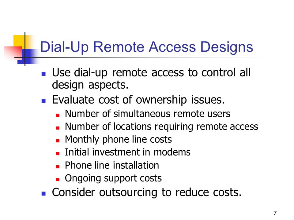 Dial-Up Remote Access Designs