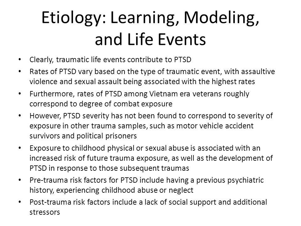 Etiology: Learning, Modeling, and Life Events