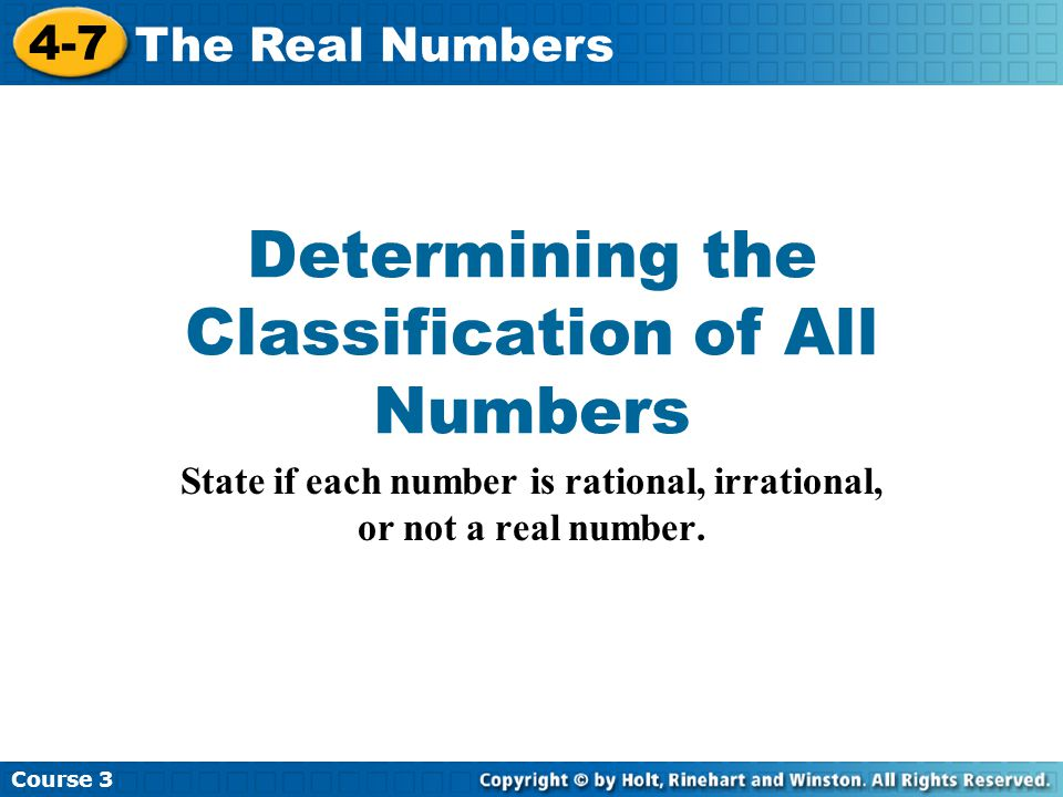 Determining the Classification of All Numbers