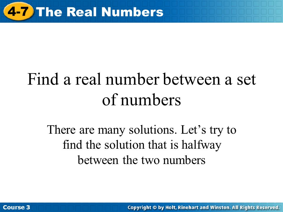 Find a real number between a set of numbers